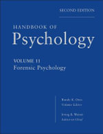 Handbook of Psychology : Forensic Psychology - Irving B. Weiner