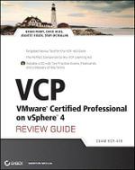 VCP VMware Certified Professional on VSphere 4 Review Guide : Exam VCP-410 - Brian Perry