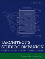 The Architect's Studio Companion : Rules of Thumb for Preliminary Design - Edward Allen