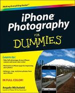 iPhone Photography & Video for Dummies - Angelo Micheletti