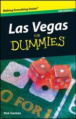 Las Vegas For Dummies : 6th Edition - Rick Garman