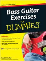 Bass Guitar Exercises for Dummies : For Dummies (Lifestyles Paperback) - Patrick Pfeiffer