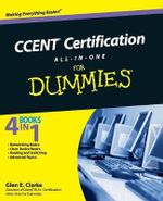 CCENT Certification All-In-One For Dummies : For Dummies - Glen E. Clarke