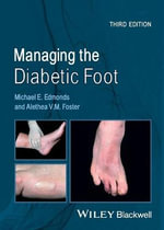 Managing the Diabetic Foot - Michael E. Edmonds