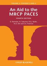 An Aid to the MRCP PACES : Stations 2 and 4 v. 2 - Dev Banerjee