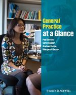 General Practice at a Glance : At a Glance Medical Reference - Paul Booton