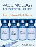 Vaccinology : An Essential Guide - Gregg N. Milligan