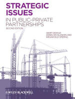 Strategic Issues in Public-Private Partnerships - Geert Dewulf