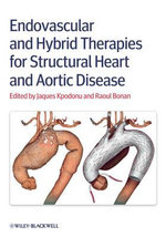 Endovascular and Hybrid Therapies for Structural Heart and Aortic Disease : Managing Surgical Patients with Medical Problems