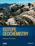 Isotope Geochemistry : Wiley Works - William M. White