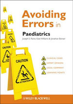 Avoiding Errors in Paediatrics - Joseph E. Raine