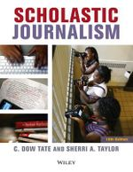Scholastic Journalism : A Critical Introduction to Business and Financial ... - C. Dow Tate