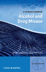 A Cochrane Handbook of Alcohol and Drug Misuse : A Cochrane Handbook - Iosief Abraha