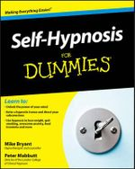 Self-Hypnosis For Dummies : For Dummies - Mike Bryant