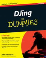 Djing for Dummies : 2nd Edition - John Steventon