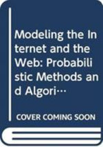 Modeling the Internet and the Web  :  Probabilistic Methods and Algorithms - Pierre Baldi