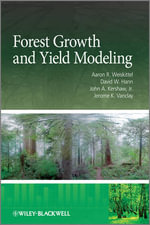 Forest Growth and Yield Modeling - Aaron R. Weiskittel