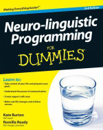 Neuro-linguistic Programming for Dummies : 2nd Edition - Kate Burton