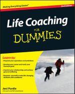 Life Coaching for Dummies : 2nd Edition - Jeni Purdie