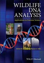 Wildlife DNA Analysis : Applications in Forensic Science - Adrian Linacre