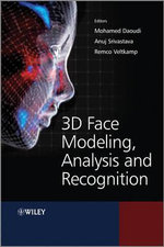 3D Face Modeling, Analysis and Recognition - Mohamed Daoudi