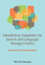 Introductory Linguistics for Speech and Language Therapy Practice - Jan McAllister