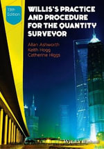 Willis's Practice and Procedure for the Quantity Surveyor - Allan Ashworth