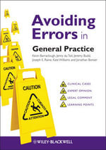 Avoiding Errors in General Practice : Avoiding Errors Guides - Kevin Barraclough