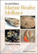 Marine Bivalve Molluscs - Elizabeth Gosling