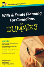 Wills and Estate Planning For Canadians For Dummies - Margaret Kerr