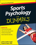 Sports Psychology For Dummies - Leif H. Smith
