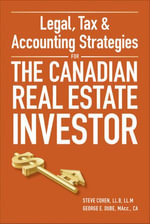 Legal, Tax and Accounting Strategies for the Canadian Real Estate Investor - Steve Cohen