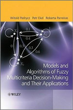 Fuzzy Multicriteria Decision-Making : Models, Methods and Applications - Witold Pedrycz