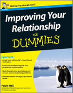 Improve Your Relationship For Dummies - Paula Hall