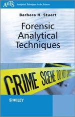 Forensic Analytical Techniques - Barbara B. Stuart