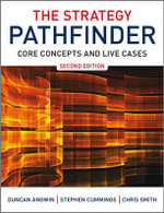 The Strategy Pathfinder : Core Concepts and Live Cases - Duncan Angwin