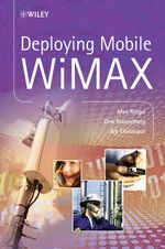 Deploying Mobile WiMAX - Max Riegel
