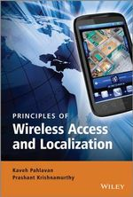 Principles of Wireless Access and Localization : A Unified Approach - Kaveh Pahlavan