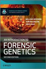 An Introduction to Forensic Genetics : Essentials of Forensic Science (Wiley Hardcover) - William Goodwin