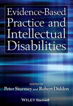 Evidence-Based Practice and Intellectual Disabilities - Peter Sturmey