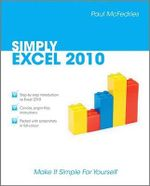 Simply Excel 2010 - Paul McFedries