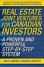 Real Estate Joint Ventures : The Canadian Investor's Guide to Raising Money and Getting Deals Done - Don R. Campbell