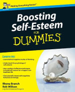 Boosting Self-Esteem For Dummies : 2nd Edition - Rhena Branch