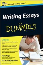Writing Essays For Dummies - Mary Page