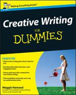 Creative Writing For Dummies - Maggie Hamand