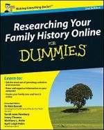 Researching Your Family History Online For Dummies, 2nd Edition - Sarah Newbery