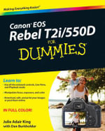 Canon EOS Rebel T2i/550D For Dummies : For Dummies - Julie Adair King