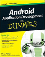 Android Application Development for Dummies : For Dummies (Computers) - Donn Felker
