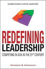 Redefining Leadership : Competing in Asia in the 21st Century - Gerry Davis