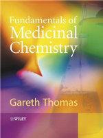 Fundamentals of Medicinal Chemistry - Dr. Gareth Thomas